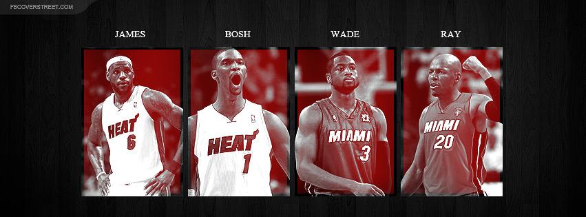 Lebron James Chris Bosh Dwyane Wade Ray Allen Miami Heat Big 851x315