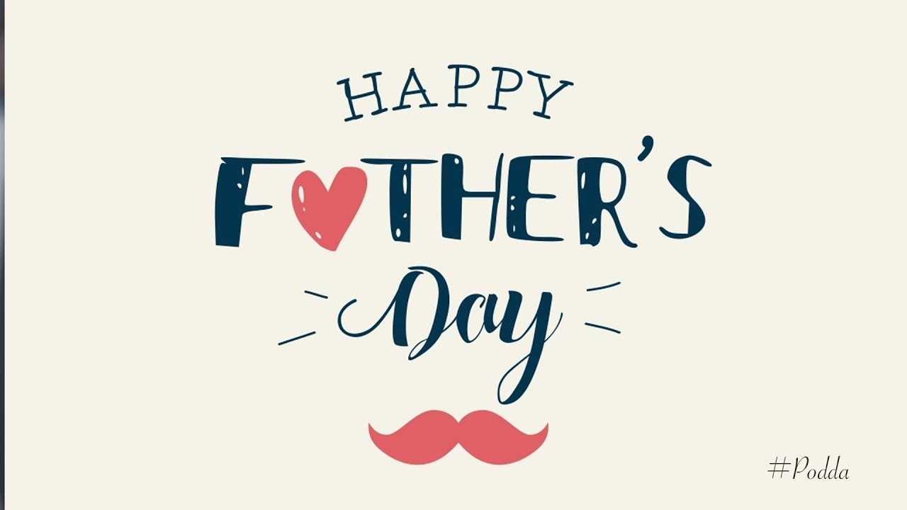 Happy Fathers Day Images 2019 Fathers Day Pictures Photos Pics 1280x720