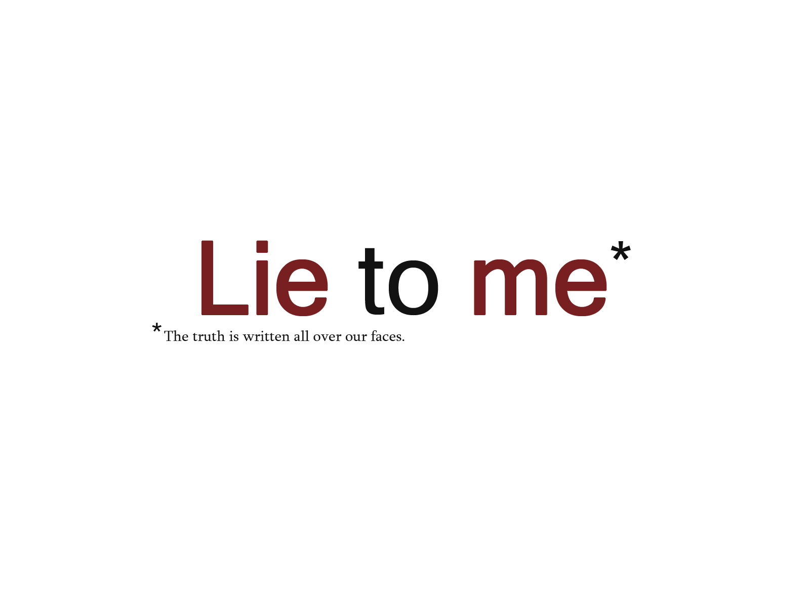 Lie to Me Title Wallpaper   Lie to Me Wallpaper 4926564 1600x1200