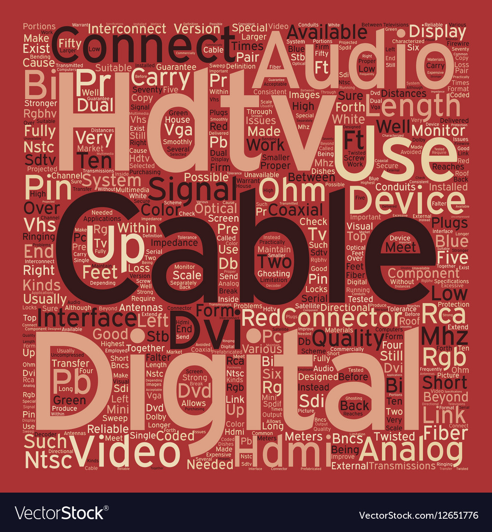 Hdtv cables2 text background wordcloud concept Vector Image 1000x1080