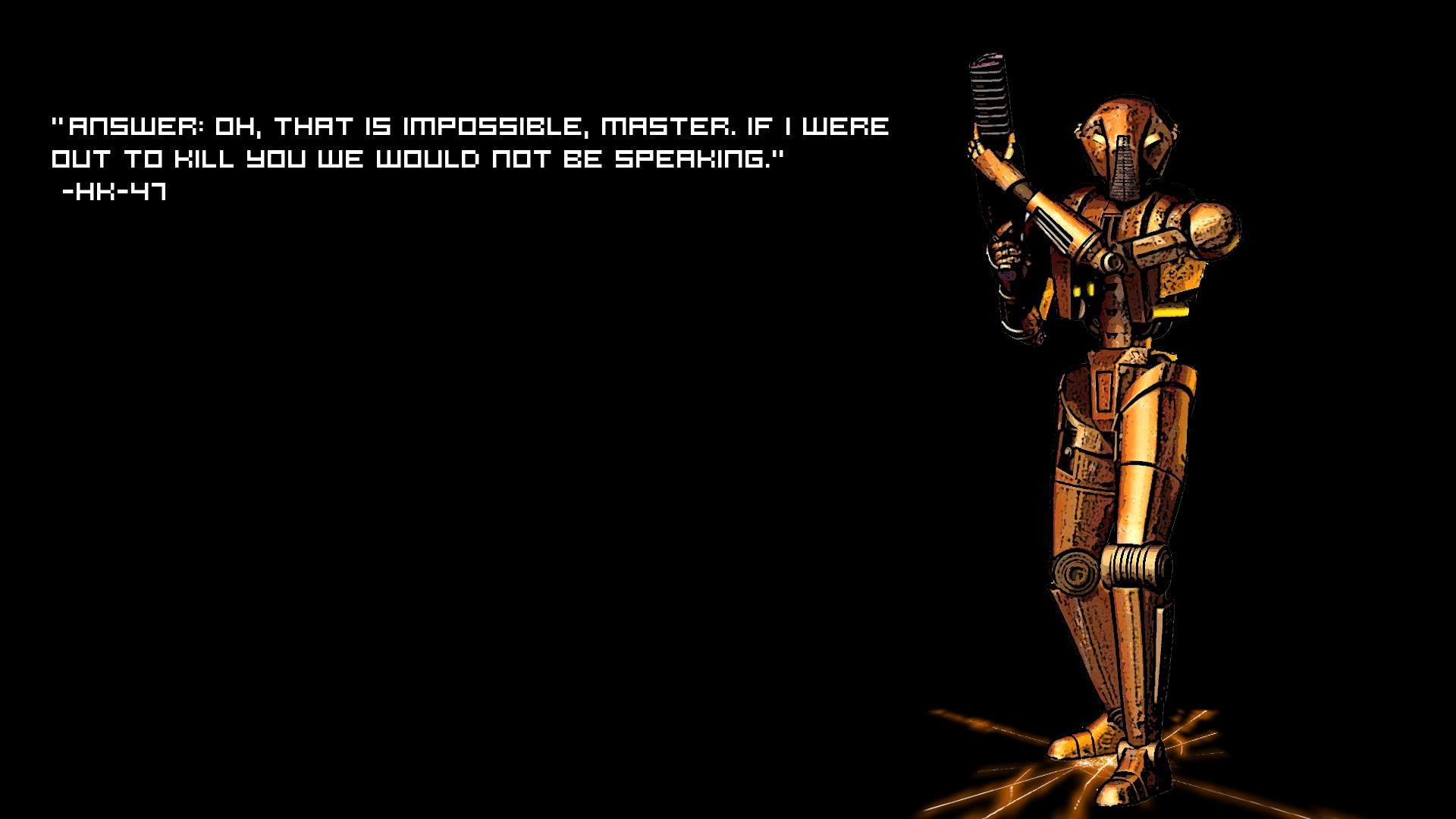 Star Wars Wallpaper 1920x1080 Star Wars Text Quotes HK47 1920x1080