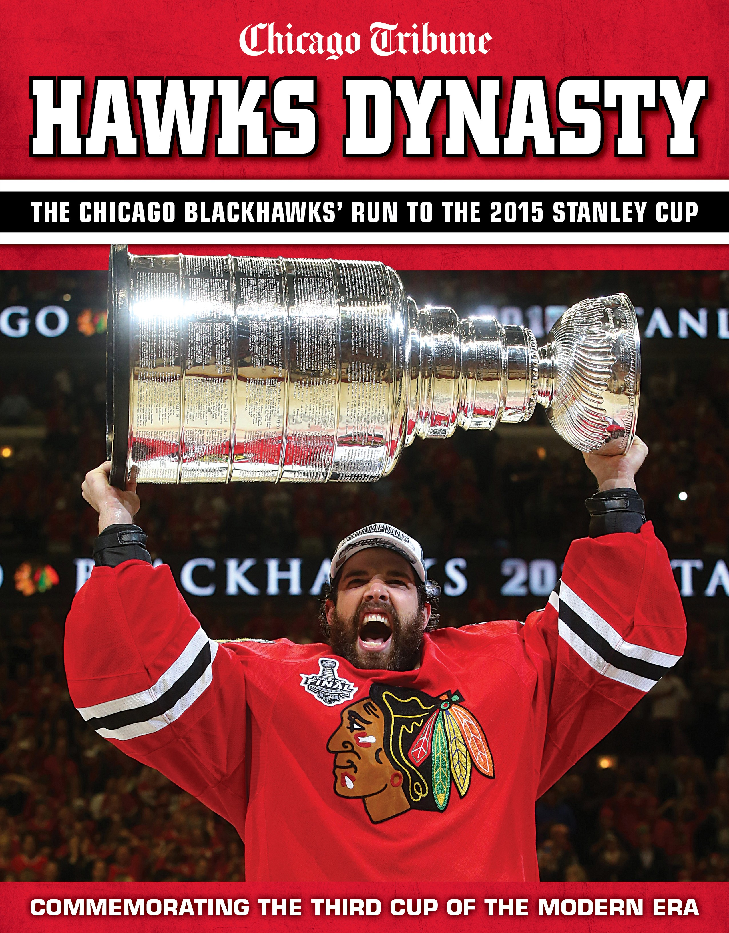 Hawks Dynasty The Chicago Blackhawks Run to the 2015 Stanley Cup 2550x3263
