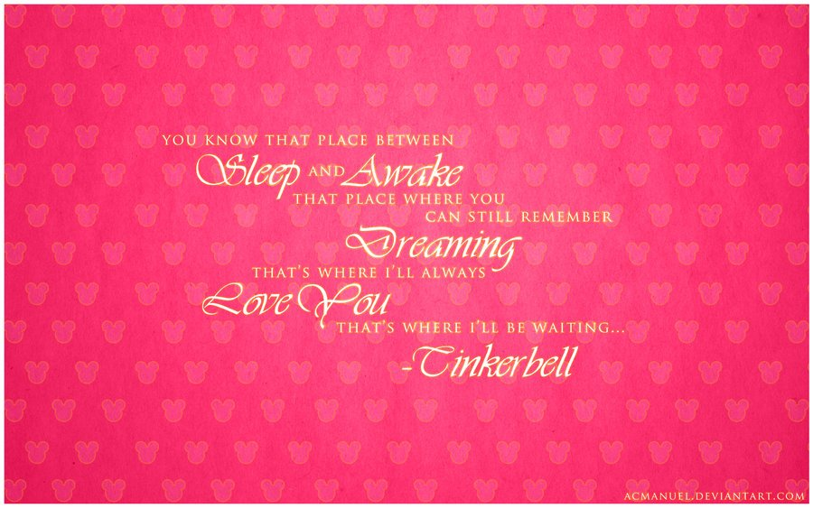 Tinkerbell Quote   Disney Wallpaper by acmanuel01 900x563
