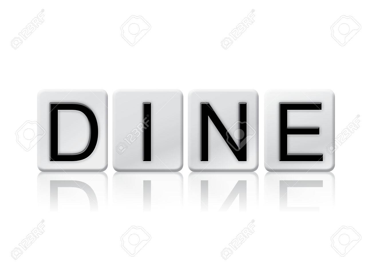 The Word Dine Written In Tile Letters Isolated On A White 1300x945