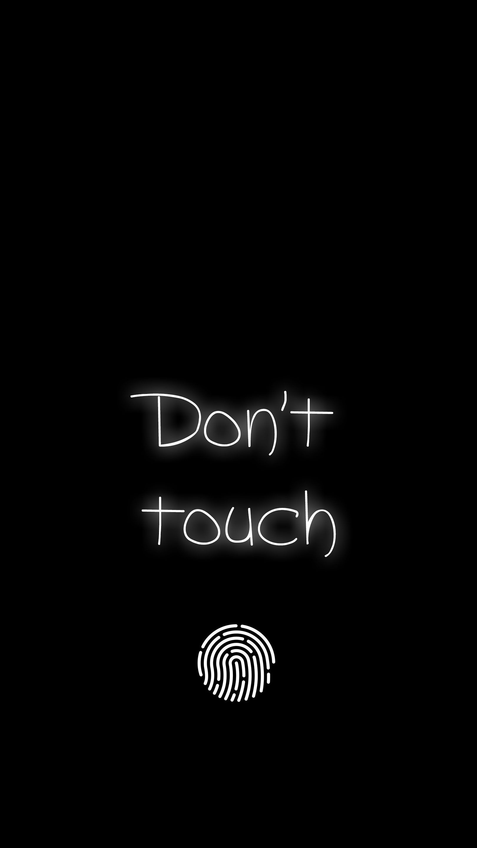 Dont Touch iPhone Wallpaper Funny phone wallpaper Dont touch my 1620x2880