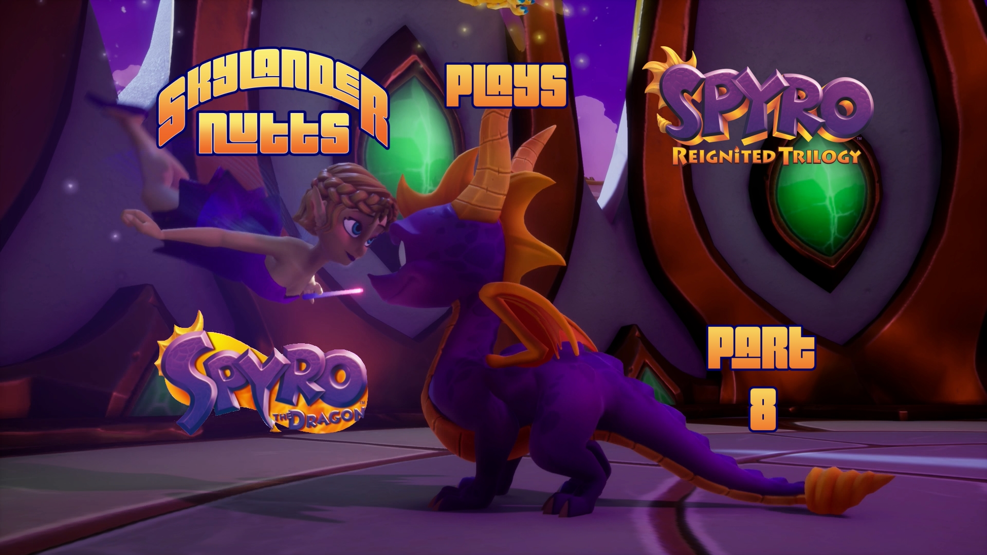 SkylanderNutts Plays Spyro Reignited Trilogy Part 8   Dream 1920x1080