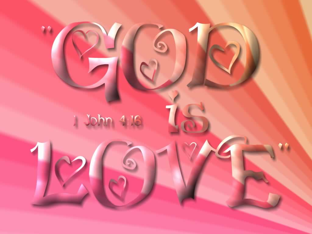 christian desktop wallpaper god is love 1024x768jpg 1024x768
