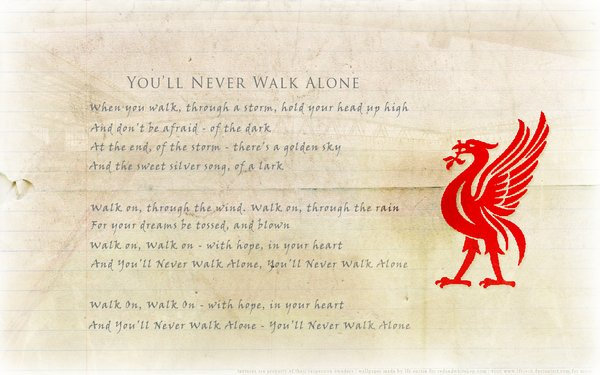 Youll Never Walk Alone by lfcjosh 600x375