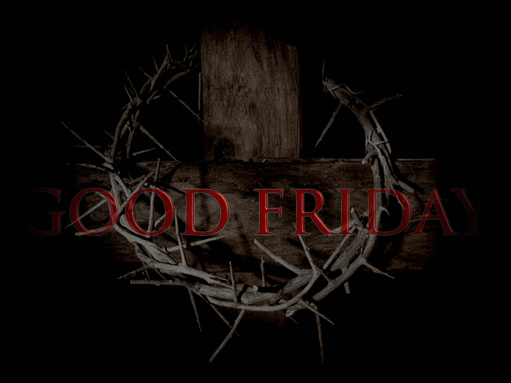 Good Friday Wallpapers for Desktop Backgrounds Cool Christian 1024x768