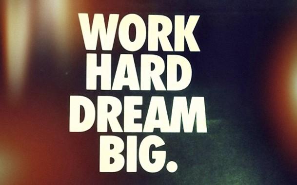 big 2546 oboi work hard dream bigjpg 609x381