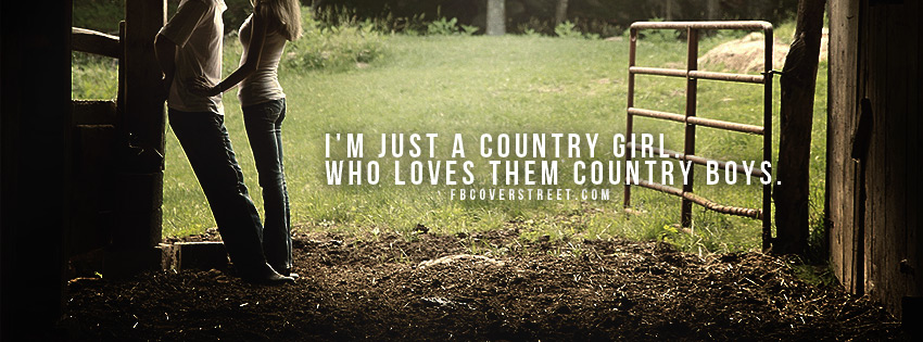 Free download Country Girls Love Country Boys Facebook Cover ...