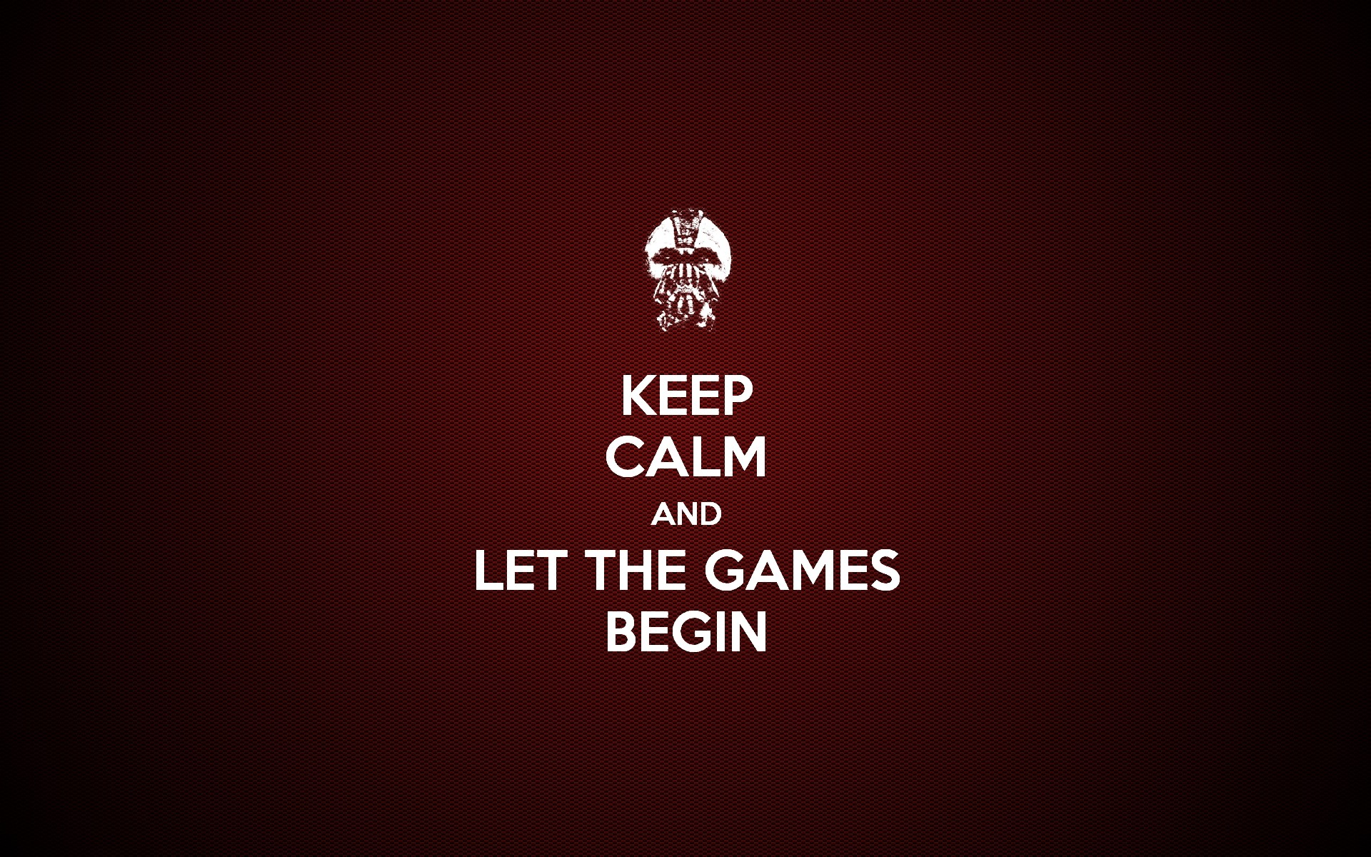Wallpapers Keep Calm Let Games Begin HD Wallpapers Keep Calm 1920x1200
