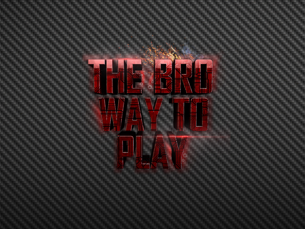 The Bro Way To Play Desktop Background 1024 x by TomPlumpton on 1024x768