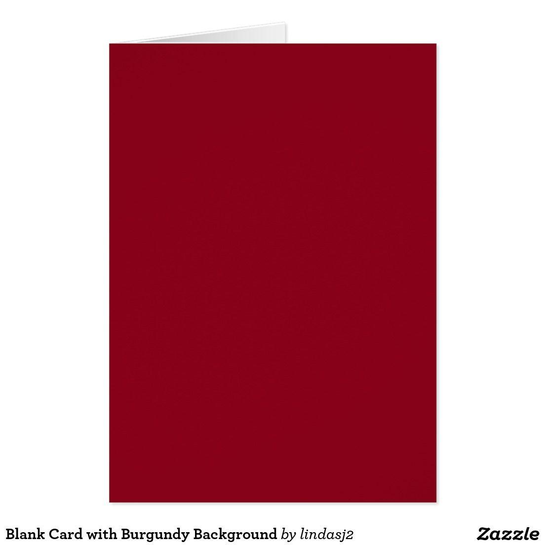 Blank Card with Burgundy Background Zazzlecom Blank cards 1104x1104