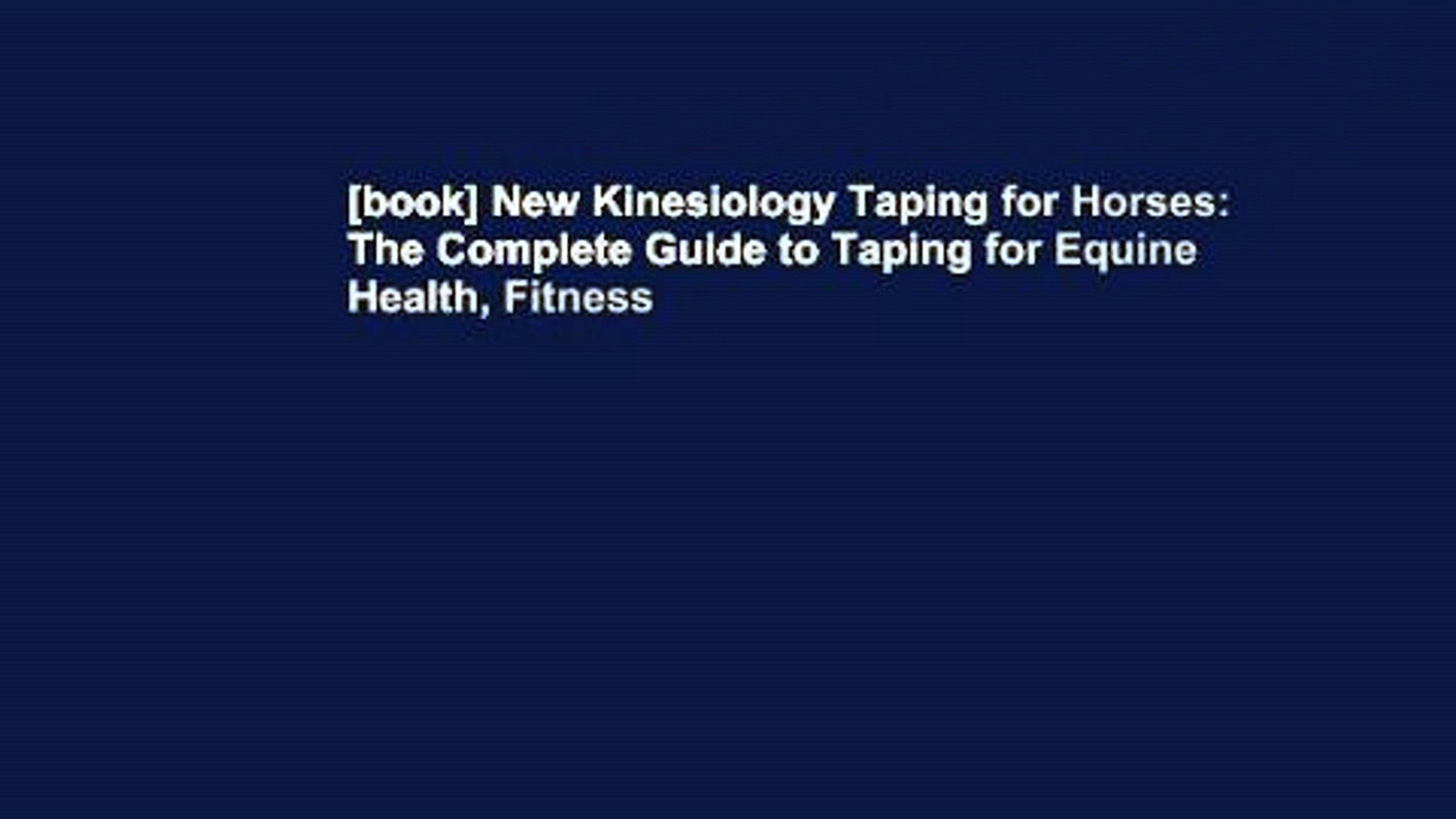 book] New Kinesiology Taping for Horses The Complete Guide to 1920x1080