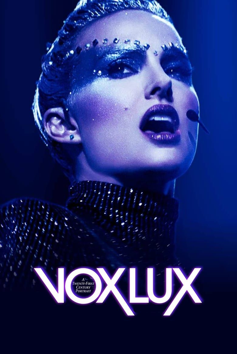 Vox Lux Pelicula   Completa en Espaol Latino Mega Videos lea 780x1165