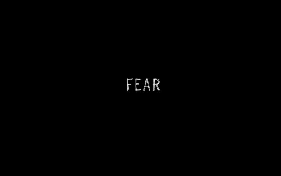 Fear wallpaper by padguy 900x563