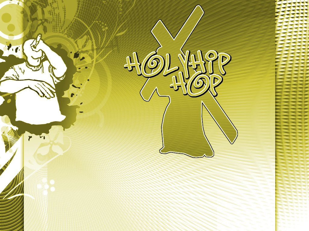 Holy hip hop Wallpaper   Christian Wallpapers and Backgrounds 1024x768