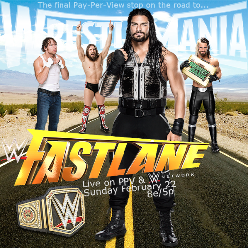 wwe fast lane 2015 poster WWE Fast lane 2015 Poster Wallpapers 15 2B 500x500