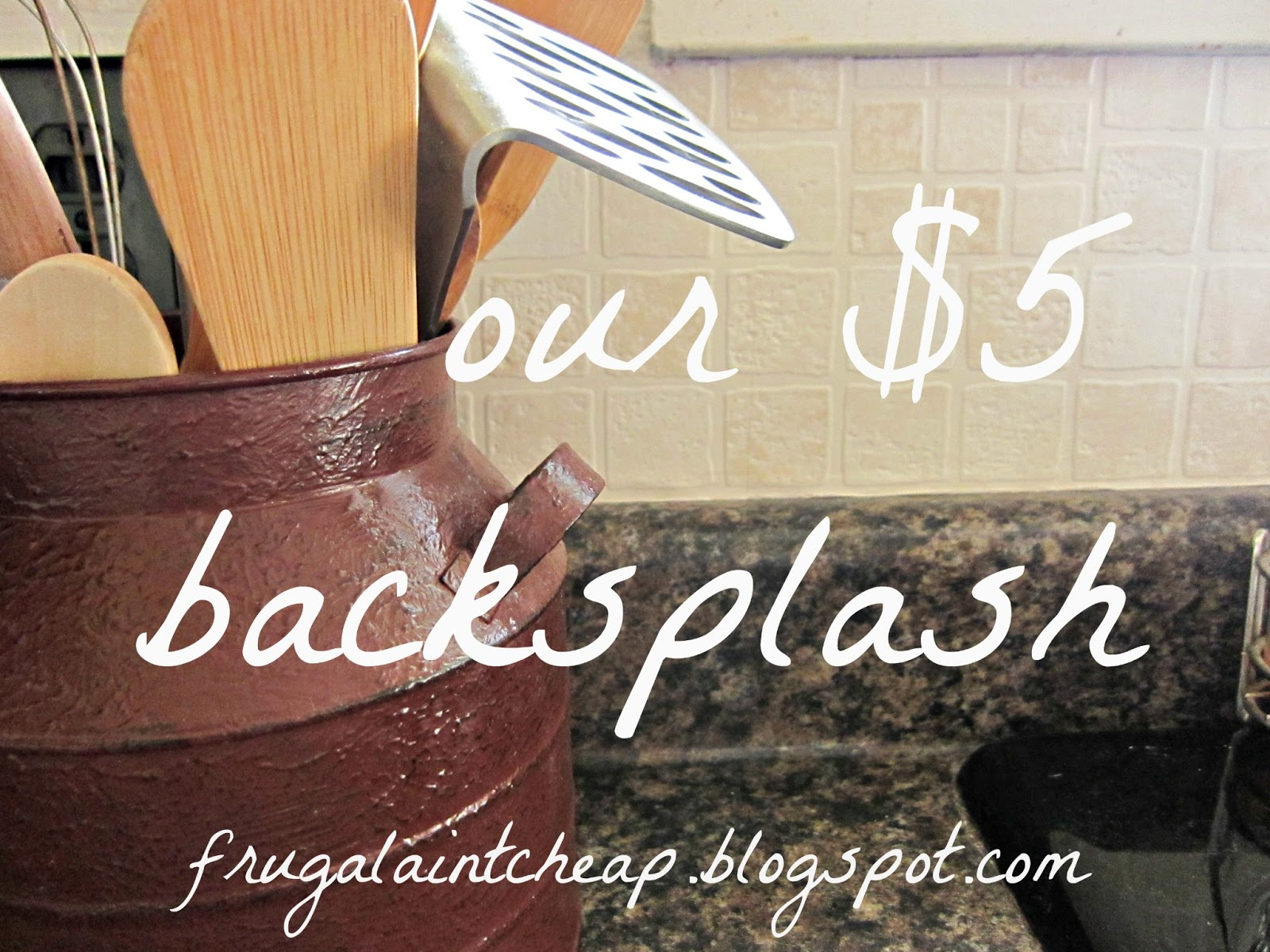 Frugal Aint Cheap Kitchen Backsplash great for renters too 1600x1200