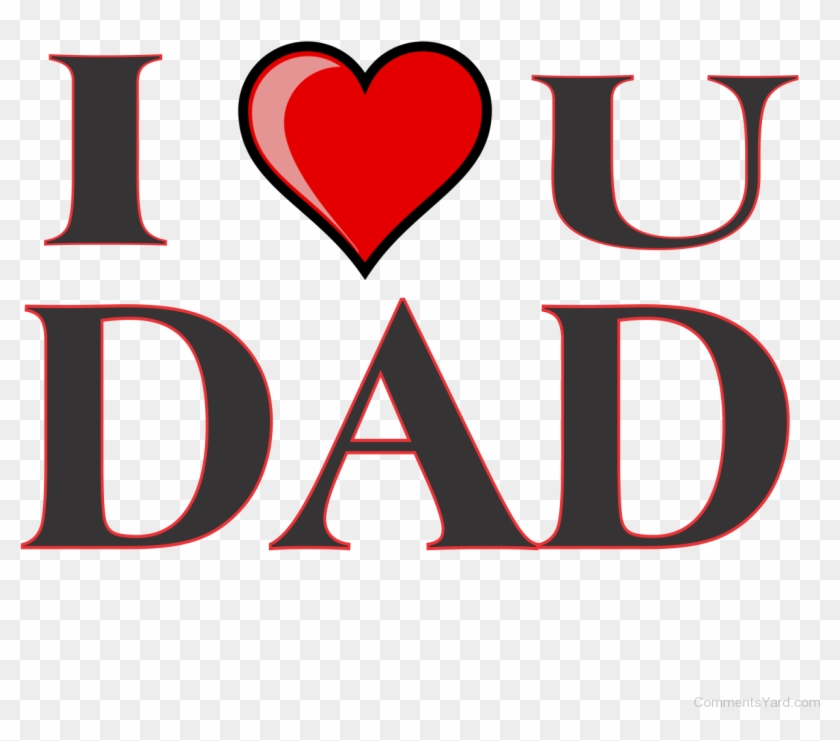 I Love Dad Wallpapers Widescreen To Download Wallpaper   Love You 840x741