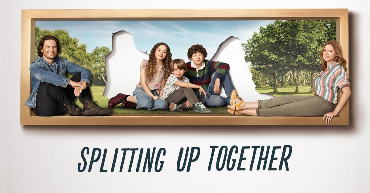 About Splitting Up Together TV Show Series 1200x627