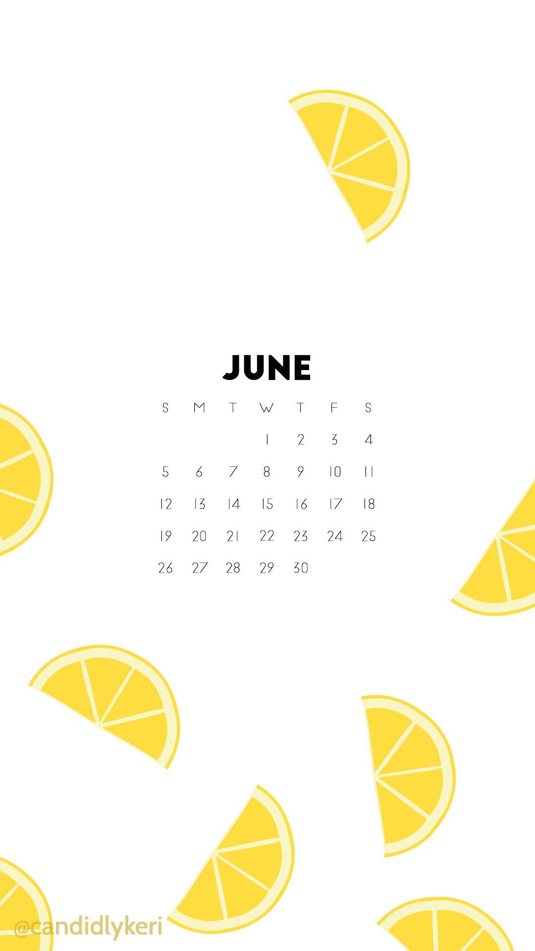 Lemon fun lemonade June 2016 calendar wallpaper download for 1080x1920
