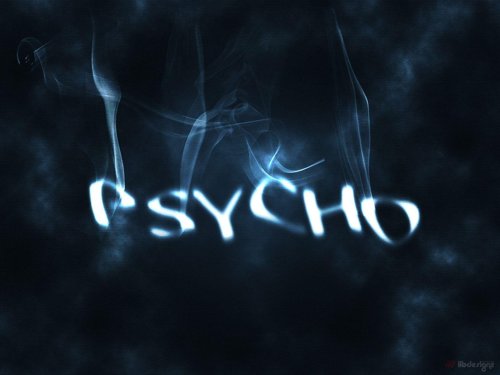 Psycho Wallpapers 1600x1200