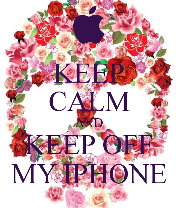 KEEP CALM AND KEEP OFF MY IPHONE   KEEP CALM AND CARRY ON Image 600x700