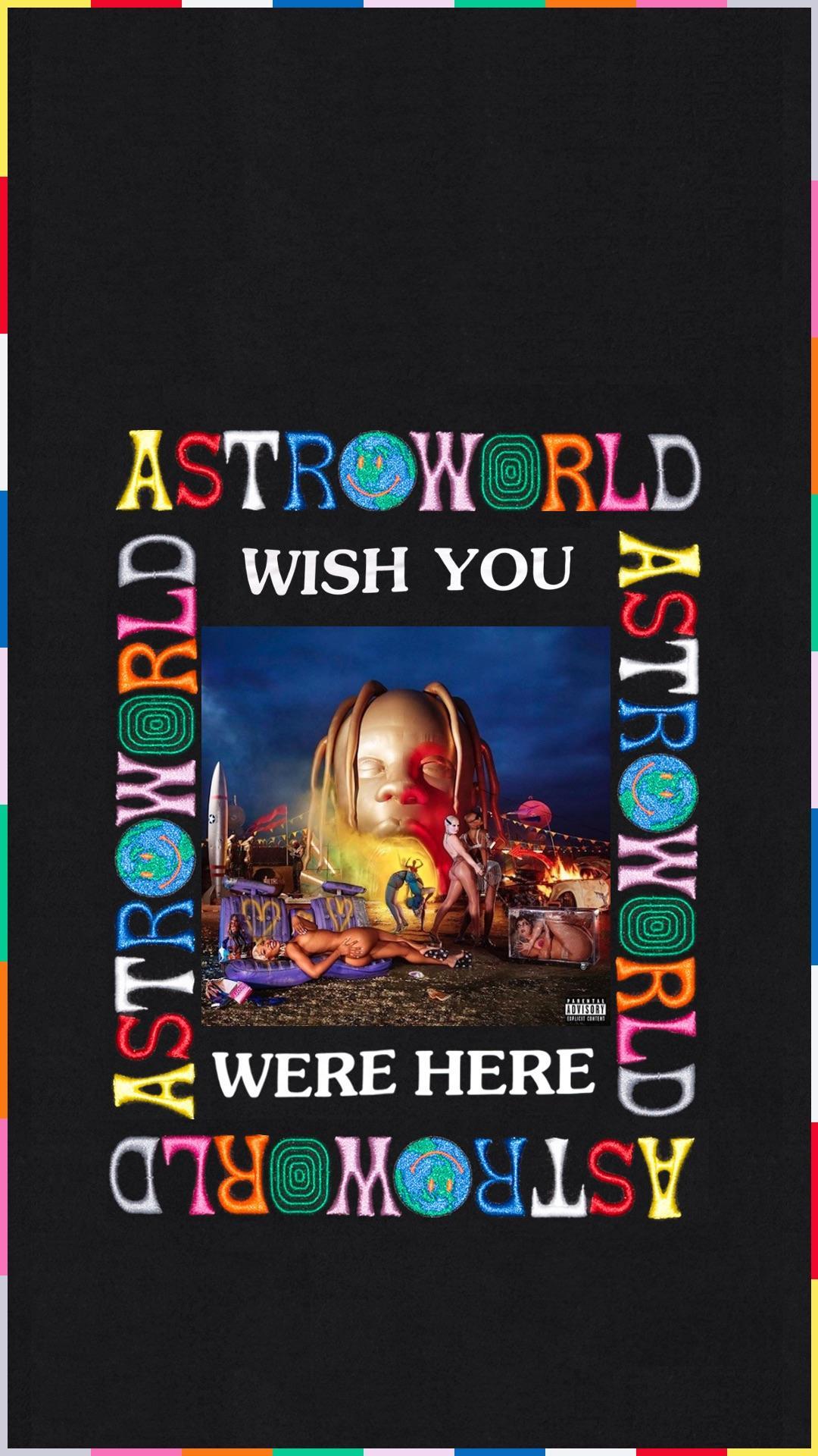 Free Download Iphone 8 Astroworld Wallpaper Travisscott 1080x1920