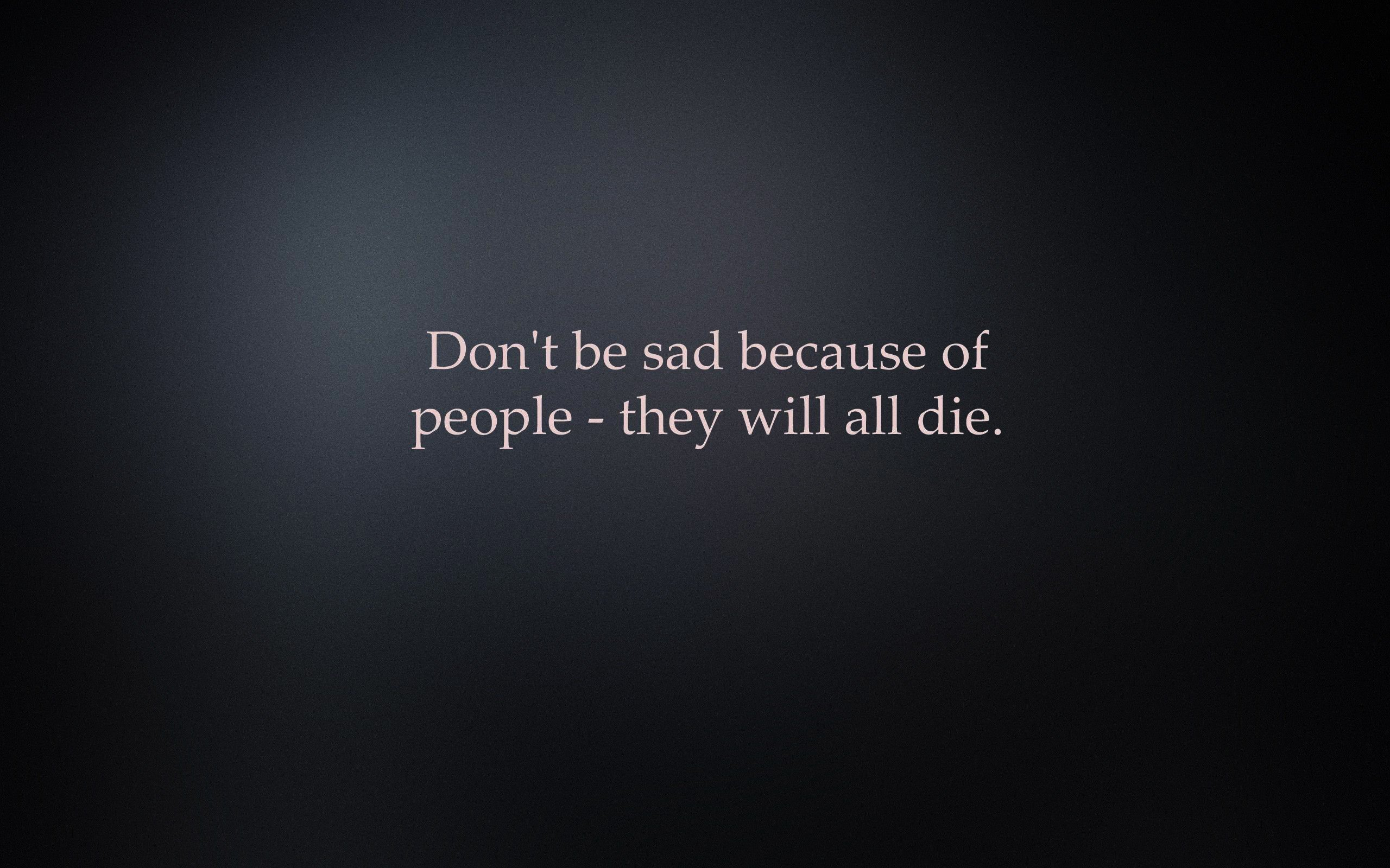 Philosophical Quotes Friendship Quotes 2560x1600