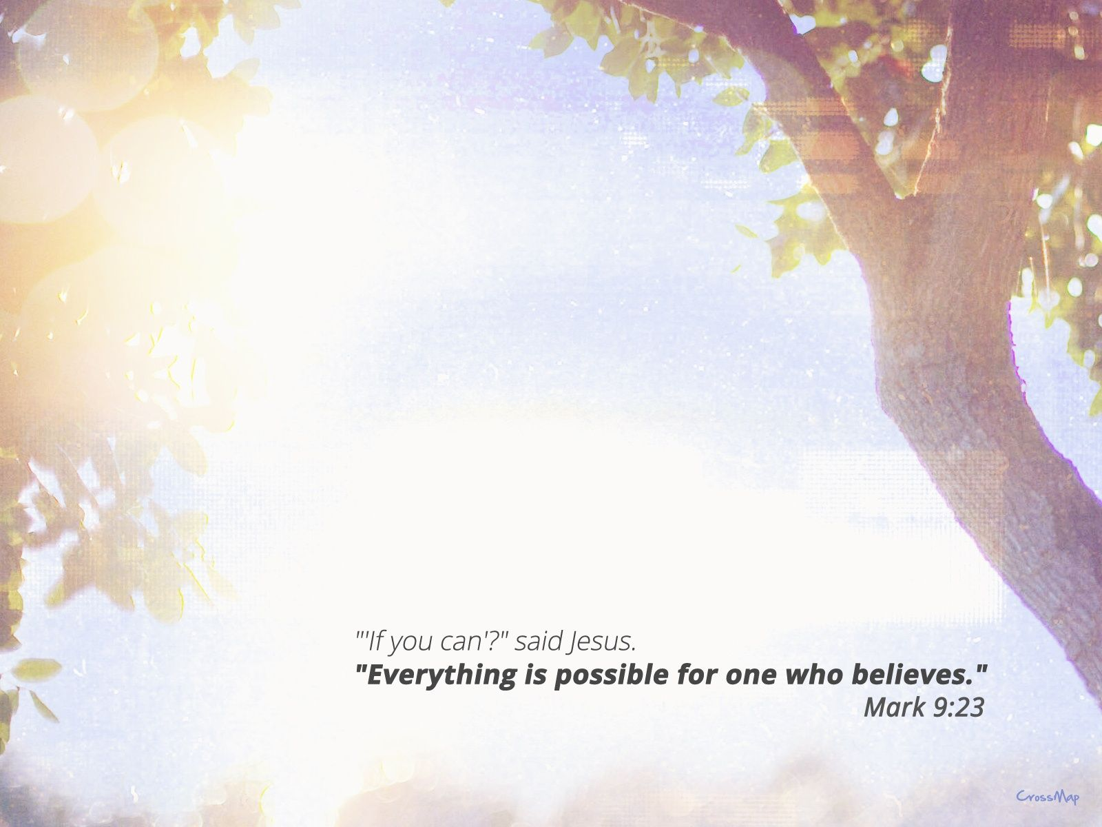 Everything is possible Christian Photographs Crossmap 1600x1200