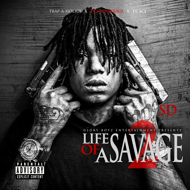 Download Stream SD Life Of A Savage 2 Mixtape AO AO 1500x1500