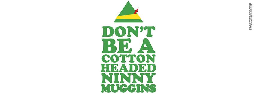 ... Muggins Elf Quote Smilings My Favorite Elf Movie Will Ferrell Quote