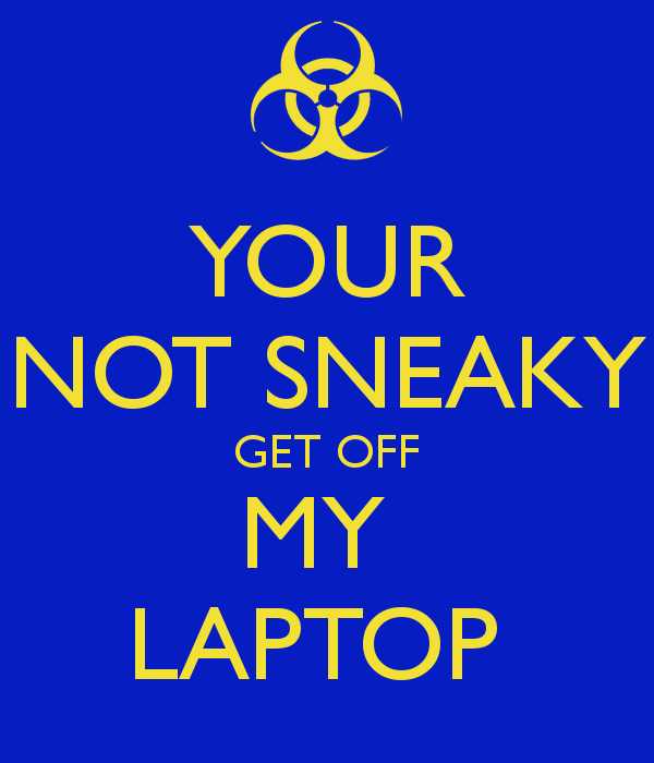 Get Off My Computer Wallpaper httpwwwpic2flycomGetOffMy 600x700