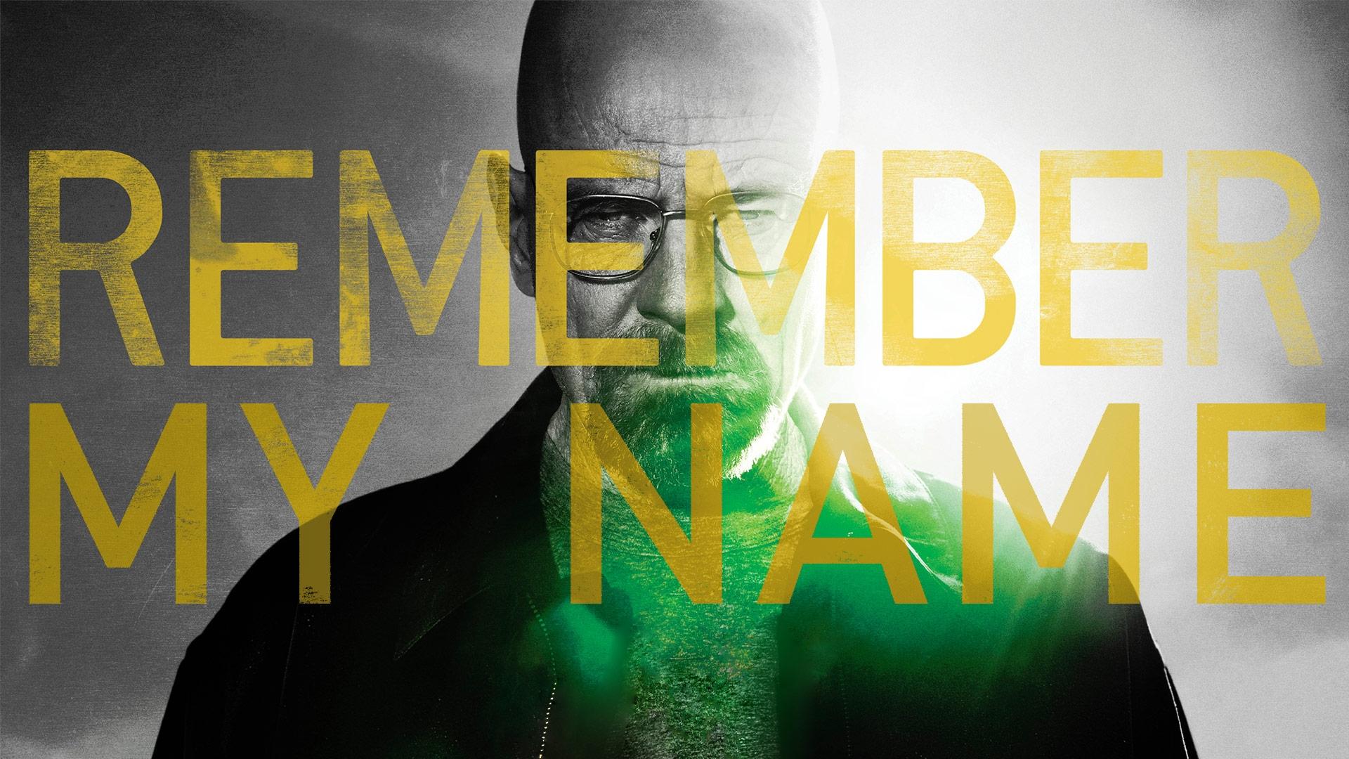 Remember My Name   Breaking Bad Wallpaper 1920x1080 729 1920x1080
