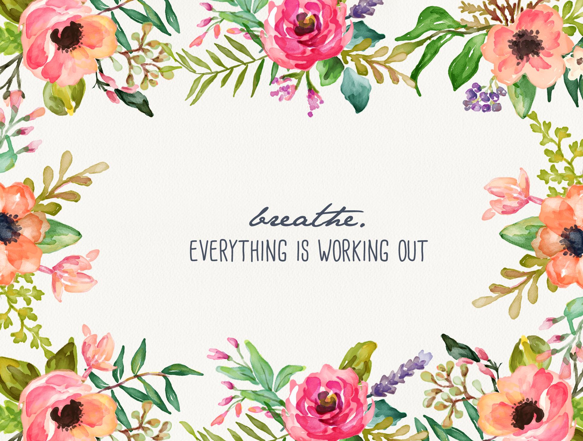 Free Download Breathe Floral Desktop Wallpaper Inspired By