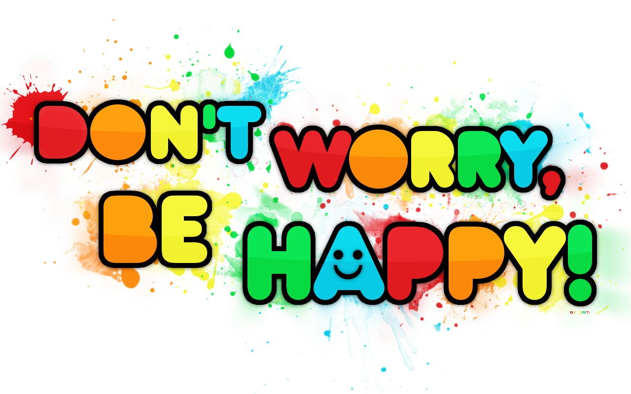 Dont worry be happy by MyOneAndOnlyEvilTwin 1280x800