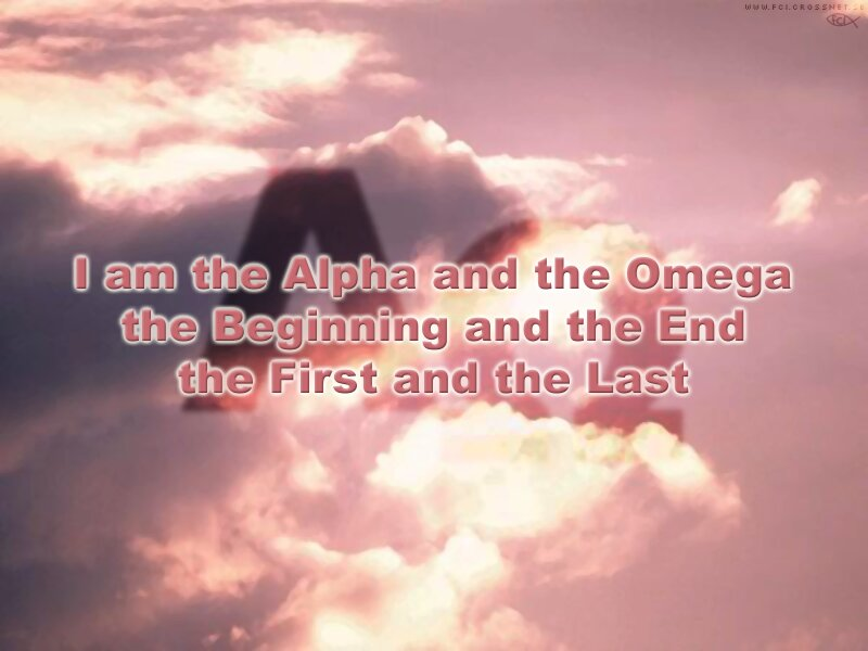 am the Alpha and the Omega the beginning and the end the first and 800x600