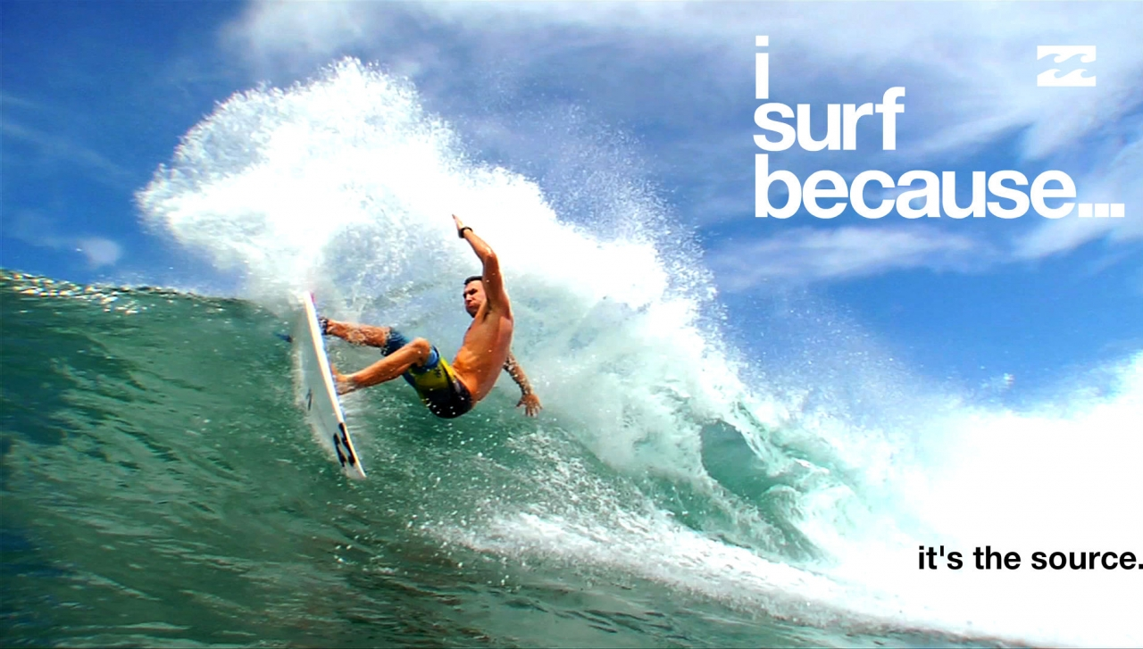 surf because 1024x581 The Billabong I Surf Because Campaign 1280x727