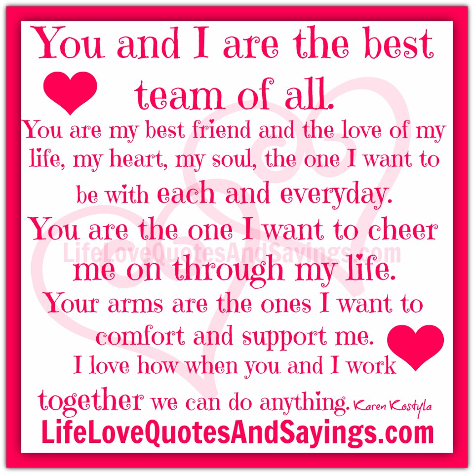 the best team of all you are my best friend and the love of my life my 960x960