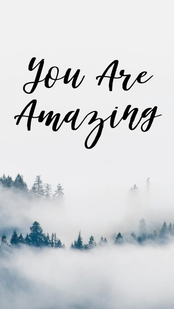 You Are Amazing Aesthetic Wallpaper 576x1024