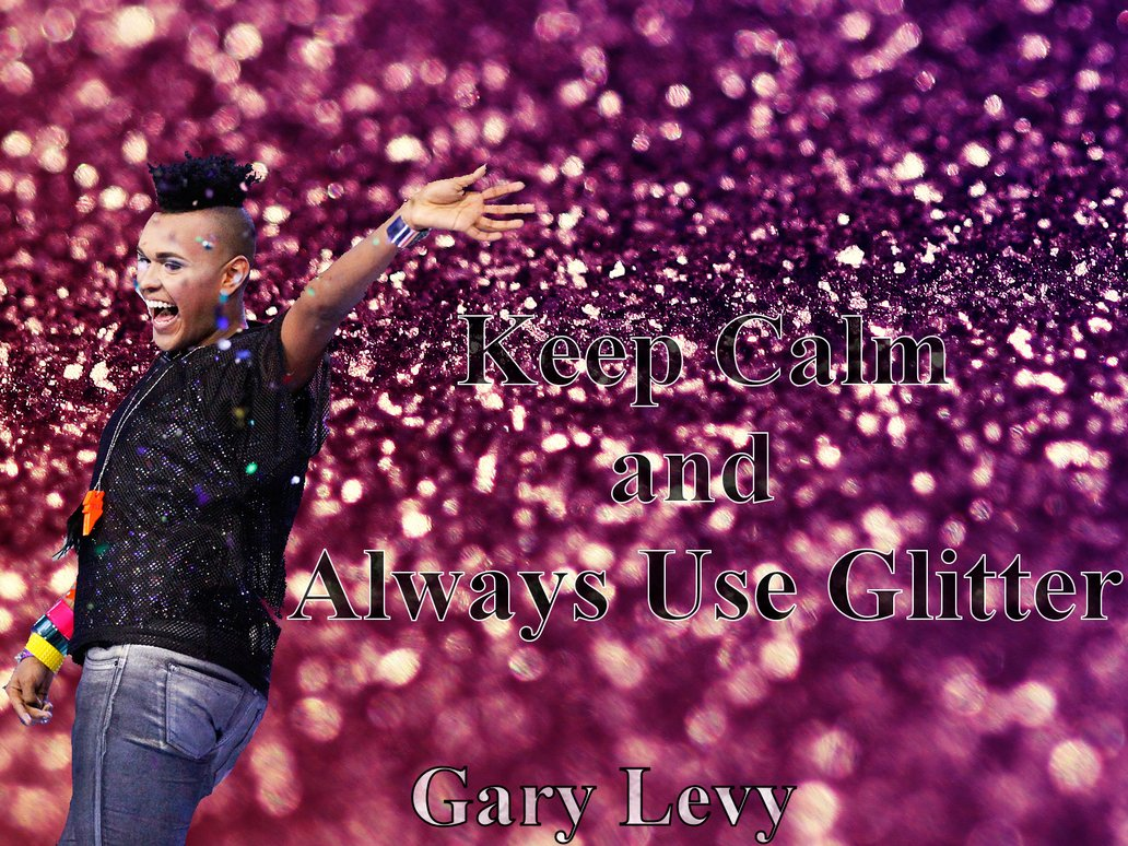 Keep Calm and Always Use Glitter by iluvlouis on deviantART 1032x774