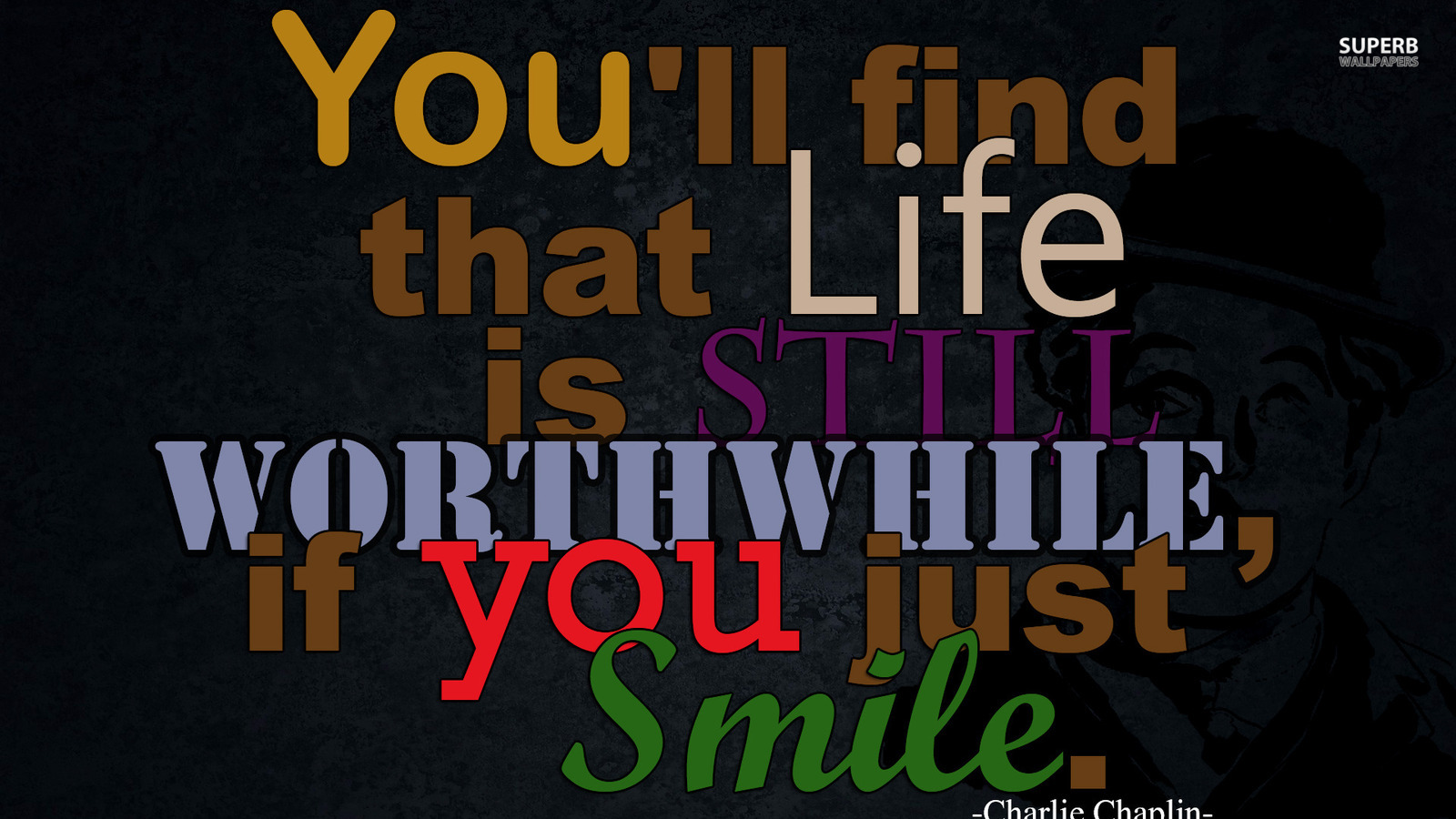 Life is Still Worthwhile   Advice Wallpaper 38720411 1600x900