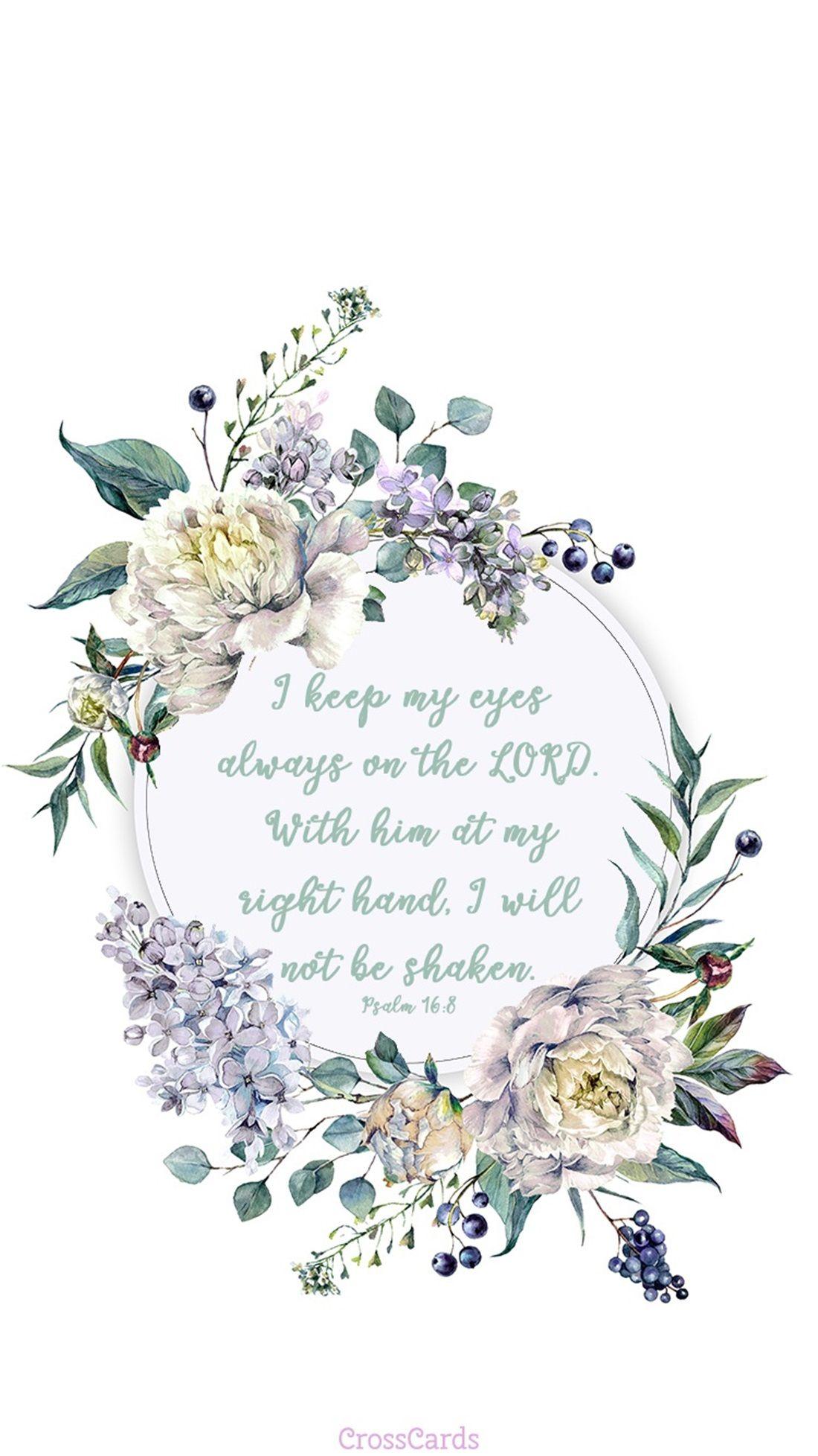 I Will Not Be Shaken Christian wallpaper Bible verse wallpaper 1100x1956