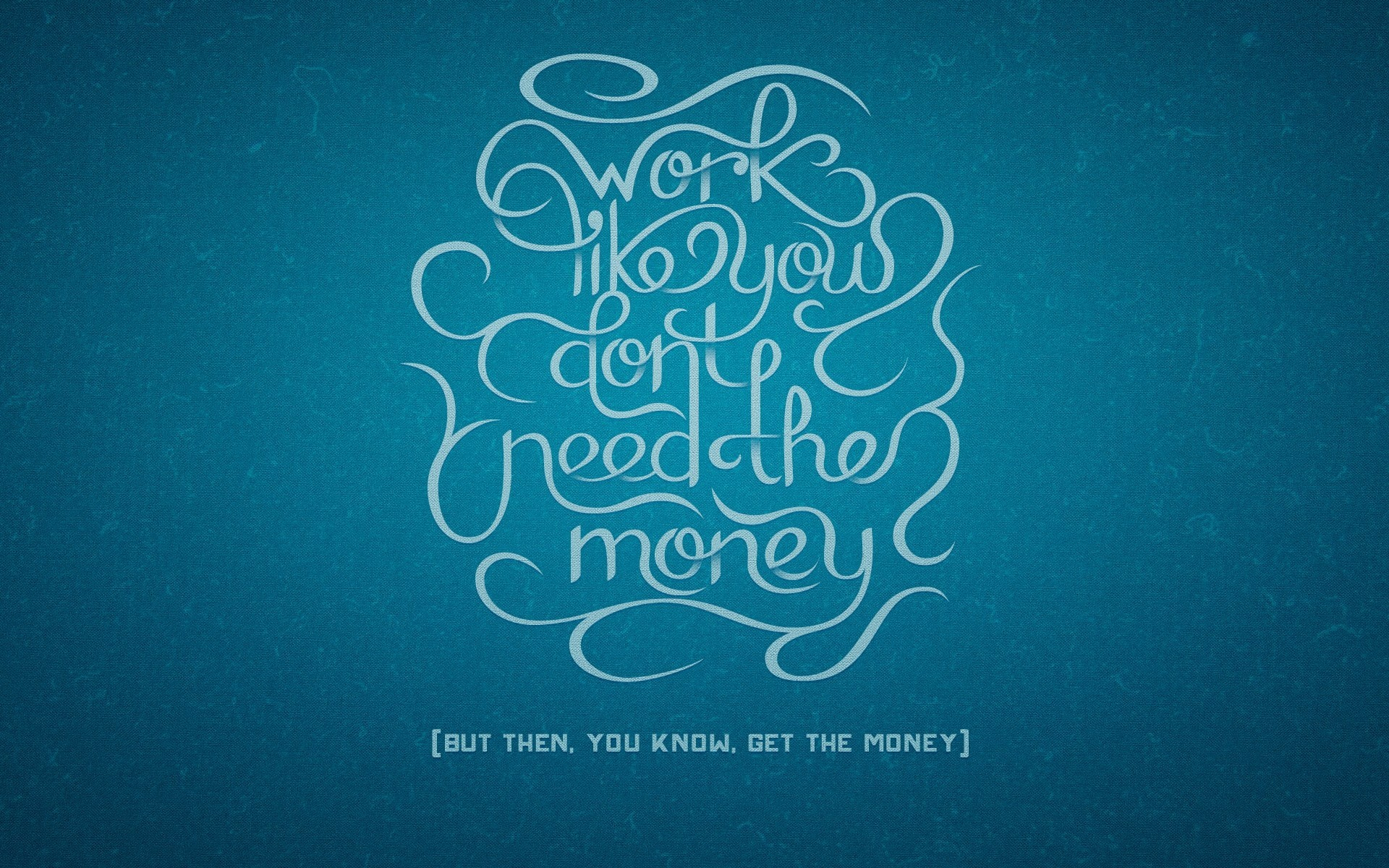 Advice on work and money Wallpaper 9145 1920x1200