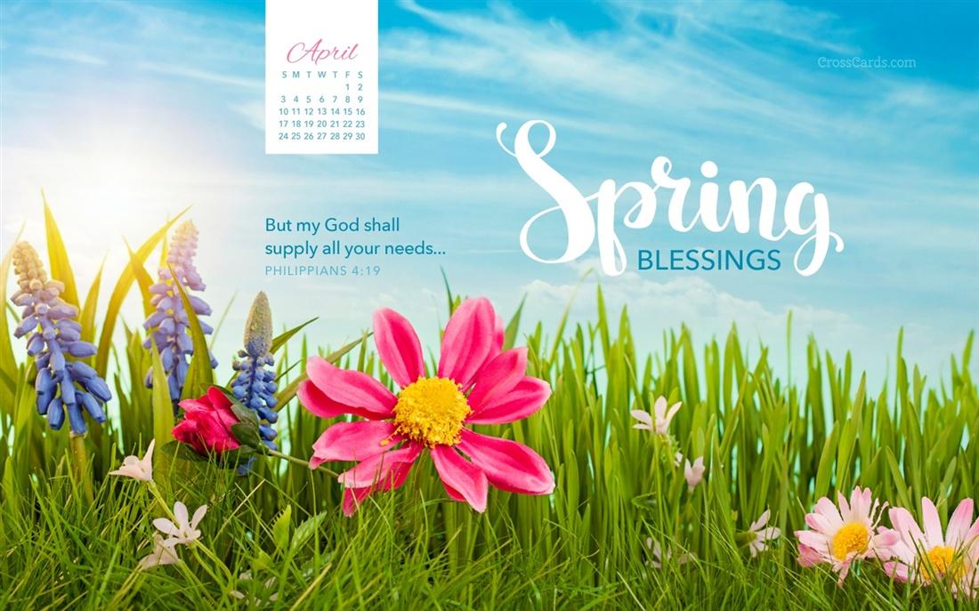 April 2016   Spring Blessings Desktop Calendar  April Wallpaper 1100x687