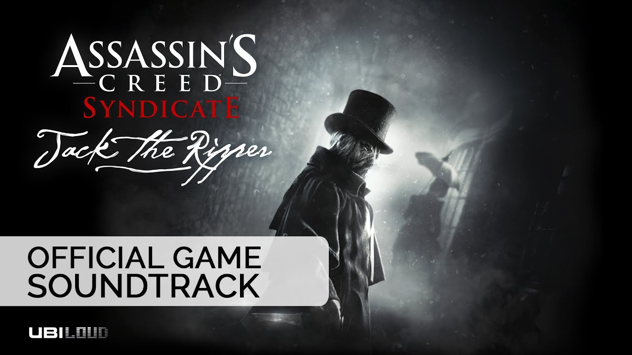 Assassins Creed Syndicate Jack The Ripper OST Bear McCreary 1280x720