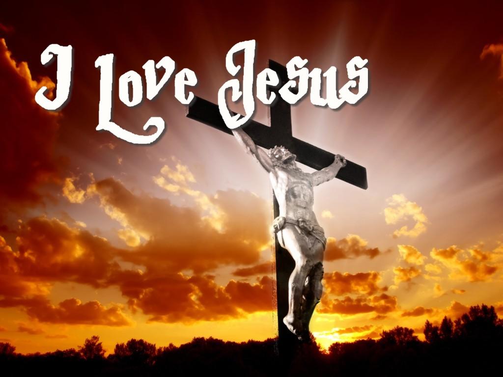 Jesus Christ On Cross I Love Jesus 1024x768