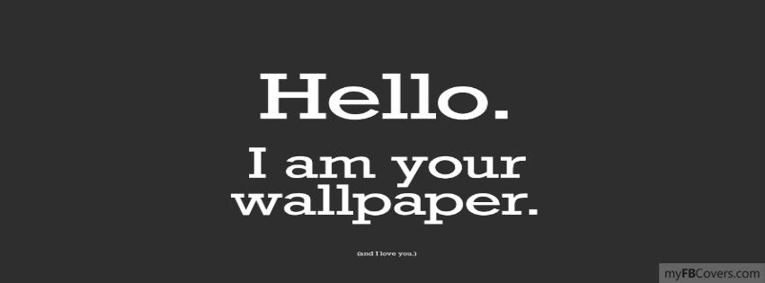 Hello I Am Your Wallpaper Hello i your wallpaper 851x315